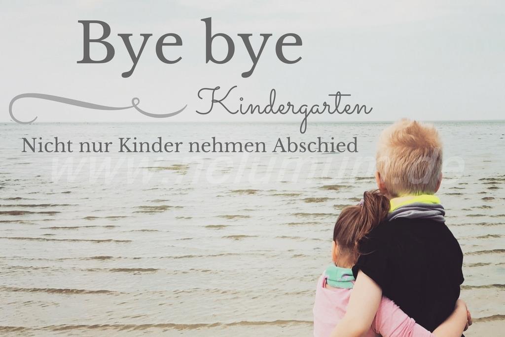 Abschied aus dem Kindergarten